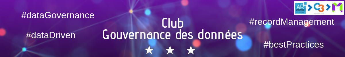 """Adhérez au Club """"Gouvernance des données"""""""